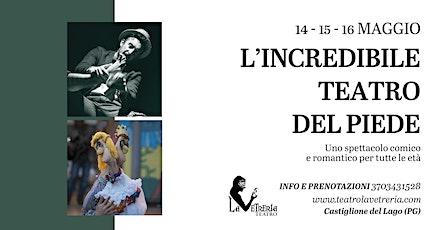 """""""LA DANSE DU PIED - l'incredibile teatro del piede"""" biglietti"""