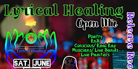 Lyrical Healing Open Mic @souleJukebox tickets