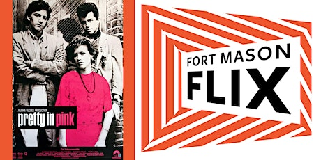 FORT MASON FLIX: Pretty in Pink tickets