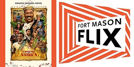 FORT MASON FLIX: Coming 2 America tickets