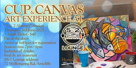 Cup & Canvas Art Experience @ 5&2 Lounge - 3 June, 2021 tickets