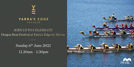 Celebrate the Dragon Boat Festival at Yarra's Edge tickets