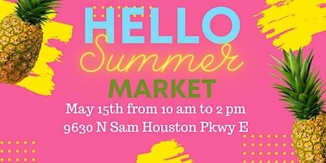 Hello Summer Market tickets