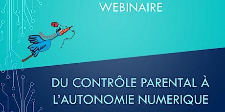"""Webinaire """"Du contrôle parental à l'autonomie numérique"""" billets"""