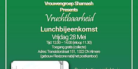 """Lunchbijeenkomst """"Vruchtbaarheid"""" tickets"""