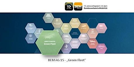 BEM-AG 15 - Green Fleet | Juli 2021 Tickets