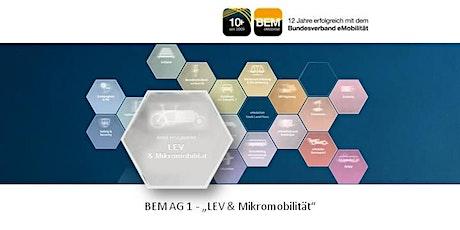 BEM-AG 1 - LEV & Mikromobilität | Juni 2021 Tickets