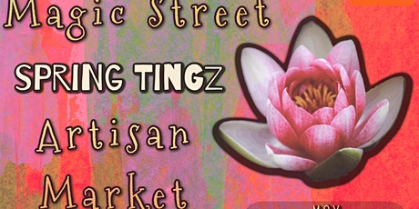 Black Girl Magic Street Spring Tingz Artisan Market tickets
