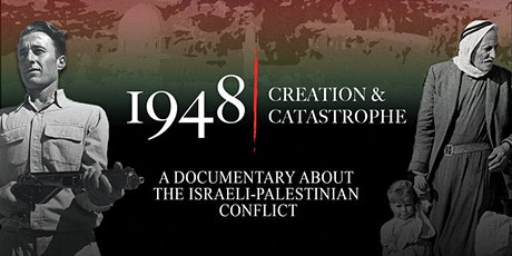 1948-Creation & Catastrophe: Film Screening w/ Filmmaker Ahlam Muhtaseb tickets