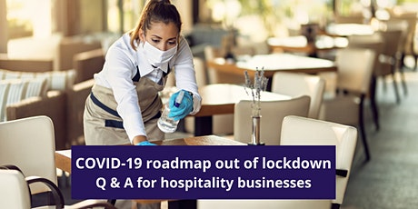 COVID-19 Q & A for hospitality businesses (Next Milestone) tickets