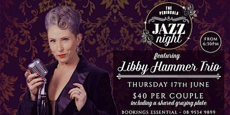 JAZZ NIGHT: Libby Hammer Trio tickets