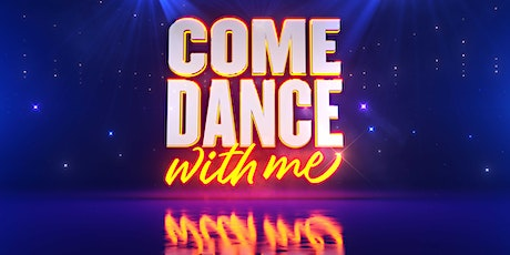 Come Dance With Me tickets