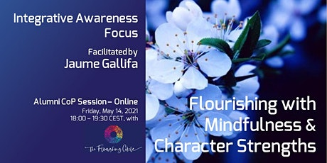 Flourishing with Mindfulness & Character Strengths - Alumni Session Online tickets