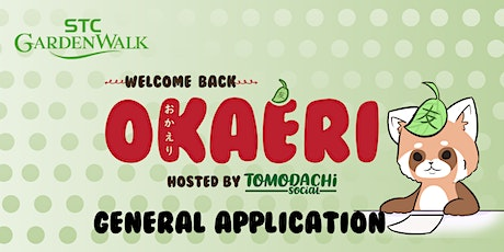 GENERAL REGISTRATION - おかえり, OKAERI 'Welcome Back' by Tomodachi Social tickets