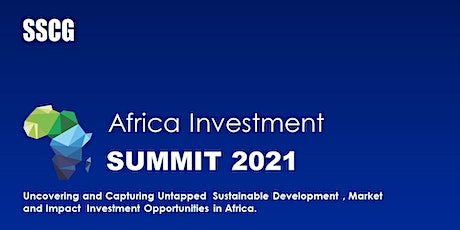Africa Investment Summit (AIS) 2021 tickets