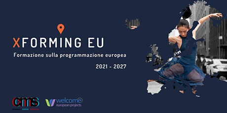 Xforming EU - MODULO 2: CREATIVE EUROPE biglietti