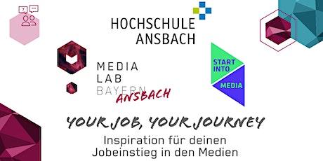 Your Job, Your Journey - Inspiration für deinen Jobeinstieg in den Medien tickets
