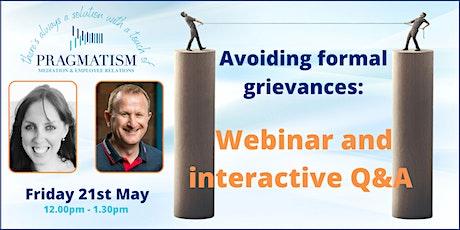 Avoiding Formal Grievances: Webinar and Interactive Q&A session biglietti