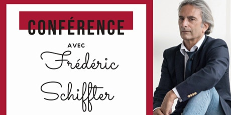 Conférence Frédéric Schiffter entradas