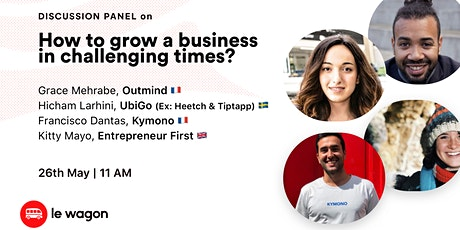 [ONLINE] Panel Discussion: How to grow a Business in Challenging Times? tickets