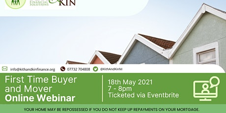 First Time Buyers and Movers Webinar - 18th May 2021 - FREE EVENT tickets