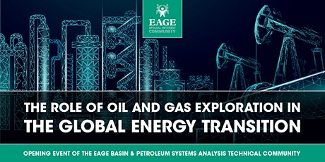 Opening Talk: The Role of O&G Exploration in the Global Energy Transition tickets