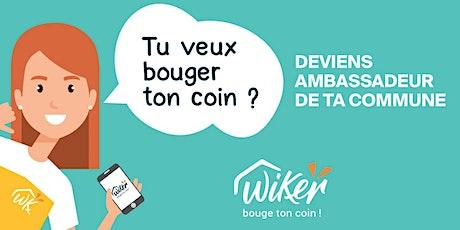 Deviens ambassadeur WiKer tickets