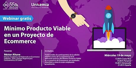 Webinar: Mínimo Producto Viable en un Proyecto de Ecommerce tickets