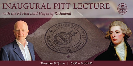 Inaugural Annual Pitt Lecture with The Rt Hon Lord Hague of Richmond tickets