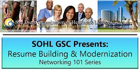 SOHL GSC Presents: Resume Building & Modernization tickets