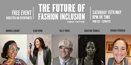 The Future Of Fashion Inclusion:  Shoes Edition tickets