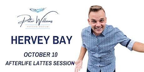 Hervey Bay - Peter Williams Medium Afterlife Lattes tickets
