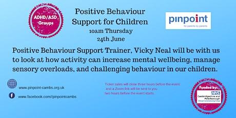 Positive Behaviour Support for Children - Peterborough & Cambs parent/carer tickets