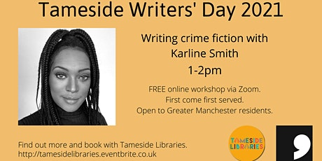 Tameside Writers' Day - Writing Crime Fiction with Karline Smith tickets