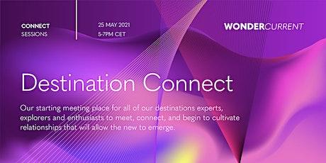 Destination Connect tickets
