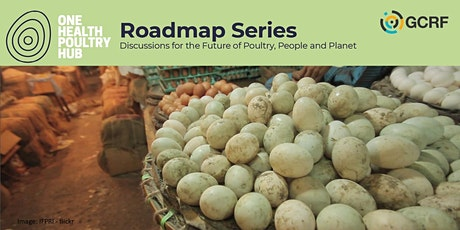 Food systems: the shifting role of poultry in agriculture and diets Tickets