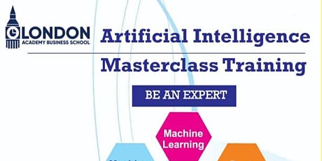 The Artificial Intelligence Masterclass Training tickets