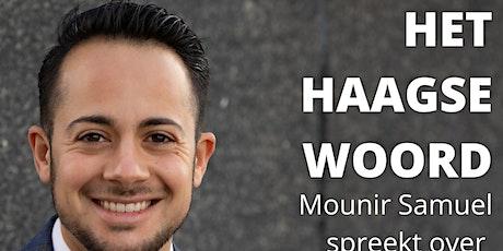Het Haagse Woord door Mounir Samuel tickets