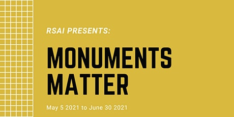 RSAI Monuments Matter Online Series: Panel 3 tickets