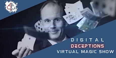 Digital Deceptions - Virtual Magic Show tickets