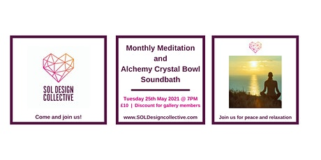 SOL Design Collective: Meditation and Alchemy Crystal Bowl Soundbath tickets