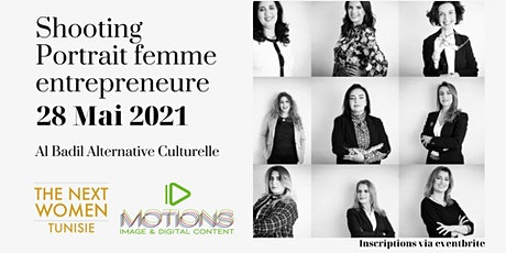 Shooting professionnel femmes entrepreneures, Vendredi 28 Mai tickets