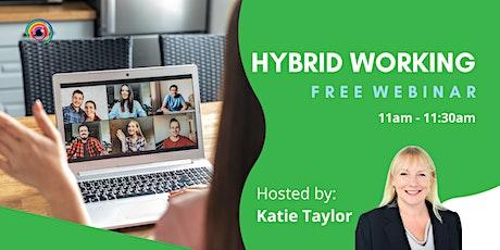Webinar: Hybrid Working tickets