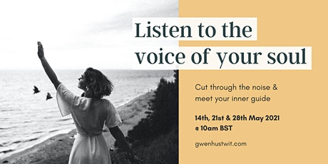 Listen to the Voice of your Soul with Gwen tickets