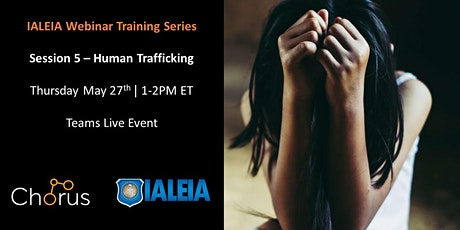 IALEIA Training Series - Session 5 - Human Trafficking tickets