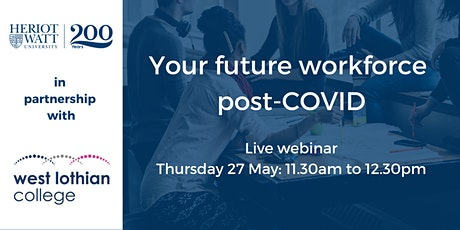 Your Future Workforce post-COVID tickets