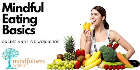 Mindful Eating Basics Zoom Online Workshop with Dr Heidi Douglass billets