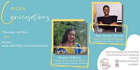 viSHEbility Presents: Career Conversations with Hannatu Holloway tickets