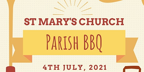 Copy of St Mary's Church BBQ- 4th July 2021 tickets