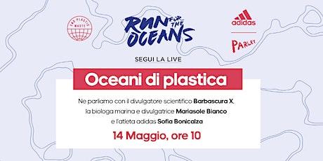 Oceani di plastica biglietti